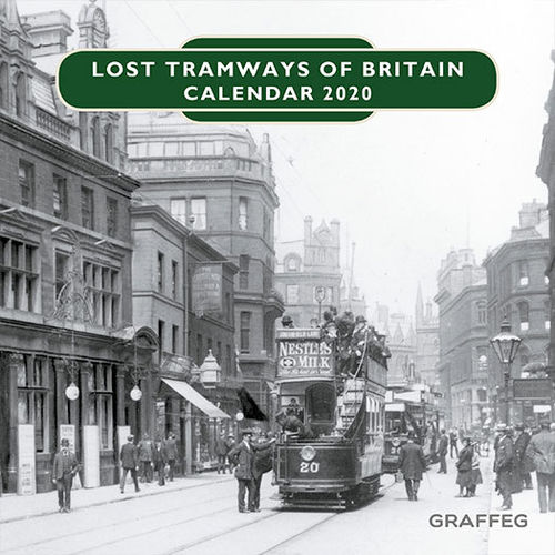 Lost Tramways of Britain Calendar 2020